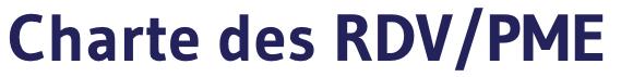 Charte des RDV/PME
